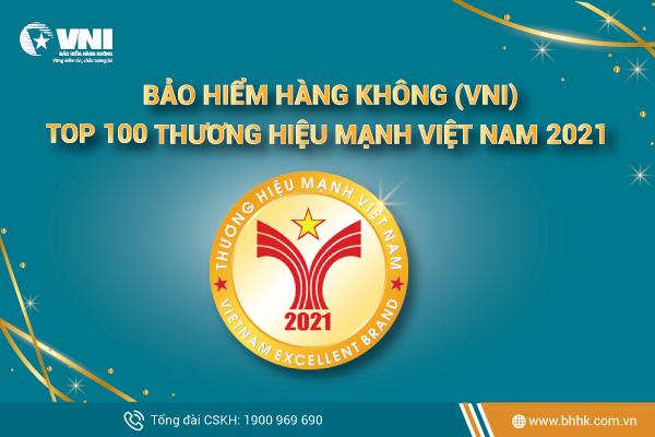 Bảo hiểm Hàng không (VNI) khẳng định vị thế Top 100 Thương hiệu mạnh Việt Nam